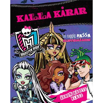 Monster High : Kalla Kårar